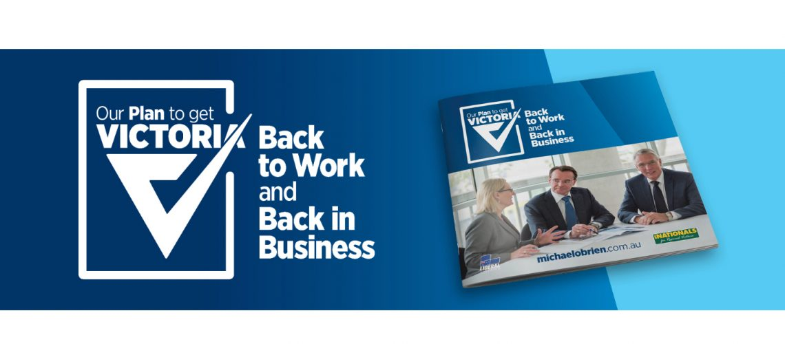Michael O'Brien MP - Our Plan to get Victoria Back to Work and Back in Business